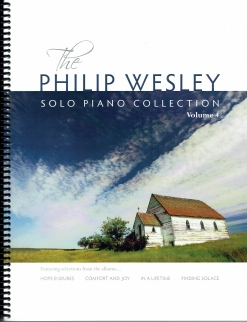 Cover image of the songbook The Philip Wesley Solo Piano Collection, Volume 4 by Finding Solace