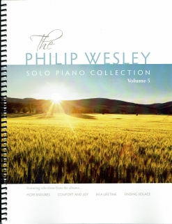Cover image of the songbook Solo Piano Collection, Volume 5 by Philip Wesley