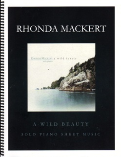 Cover image of the songbook A Wild Beauty by Rhonda Mackert