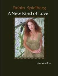 Cover image of the songbook A New Kind of Love by Robin Spielberg