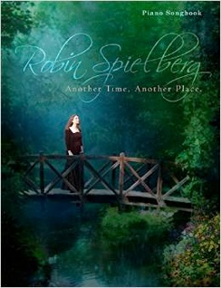Cover image of the songbook Another Time, Another Place by Robin Spielberg
