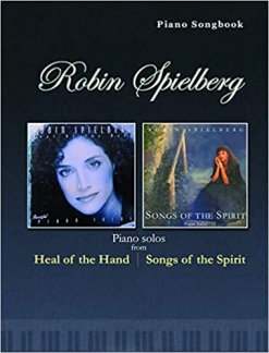 Cover image of the songbook Heal of the Hand/ Songs of the Spirit by Robin Spielberg