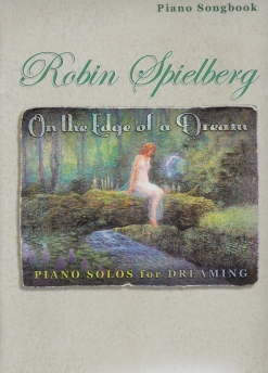 Cover image of the songbook On the Edge of a Dream by Robin Spielberg