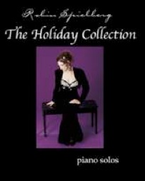 Cover image of the songbook The Holiday Collection by Robin Spielberg
