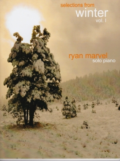 Cover image of the songbook Selections From Winter, Volume 1 by Ryan Marvel