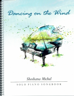 Cover image of the songbook Dancing on the Wind by Shoshana Michel